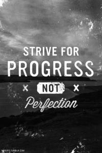 progress-not-perfection